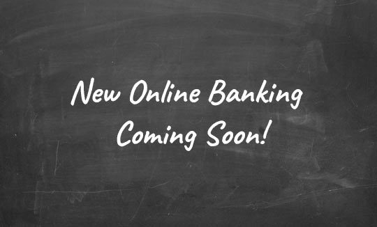 new online banking coming soon